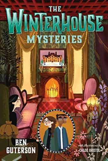 9781250123923-1250123925-The Winterhouse Mysteries (Winterhouse, 3)