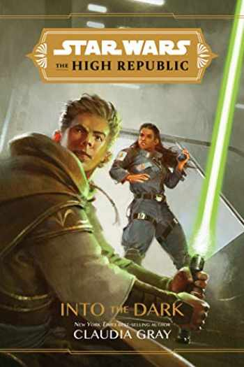 9781368057288-1368057284-Star Wars The High Republic: Into the Dark