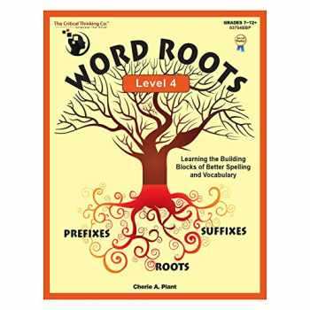 9781601446749-1601446748-The Critical Thinking Word Roots Level 4 School Workbook