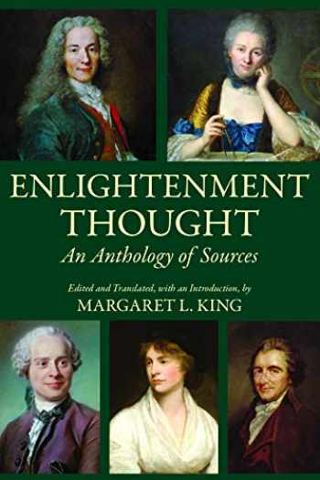 9781624667534-1624667538-Enlightenment Thought: An Anthology of Sources