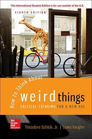 9781260548075-1260548074-How to Think About Weird Things: Critical Thinking for a New Age