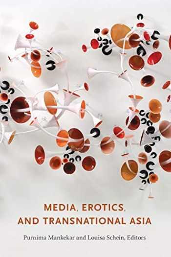 9780822345770-0822345773-Media, Erotics, and Transnational Asia