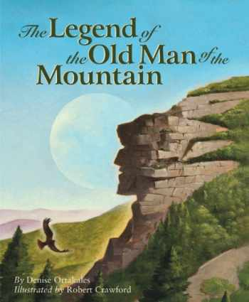 9781585362363-1585362360-The Legend of the Old Man of the Mountain (Myths, Legends, Fairy and Folktales)