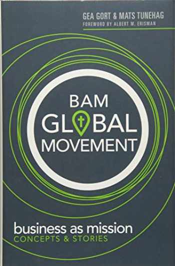 9781683070870-1683070879-BAM Global Movement: Business as mission concept & stories