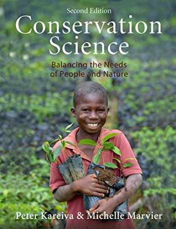 9781936221493-1936221497-Conservation Science: Balancing the Needs of People and Nature, Second Edition