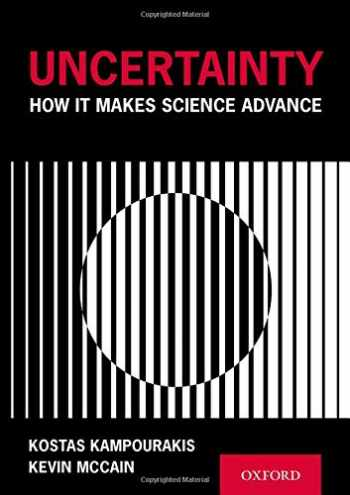 9780190871666-0190871660-Uncertainty: How It Makes Science Advance