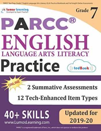 9781946795267-1946795267-PARCC Test Prep: Grade 7 English Language Arts Literacy (ELA) Practice Workbook and Full-length Online Assessments: PARCC Study Guide