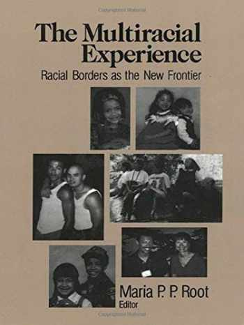 9780803970595-0803970595-The Multiracial Experience: Racial Borders as the New Frontier