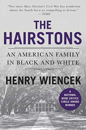 9780312253936-0312253931-The Hairstons: An American Family in Black and White