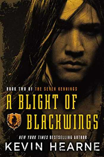9780345548573-0345548574-A Blight of Blackwings (The Seven Kennings)