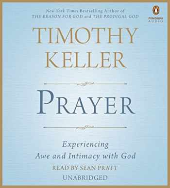 9781611763270-1611763274-Prayer: Experiencing Awe and Intimacy with God