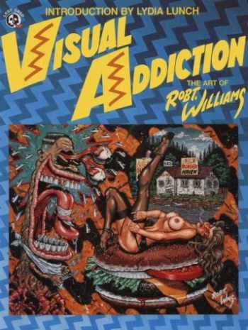 9780867193770-0867193778-Visual Addiction: The Art of Robt. Williams