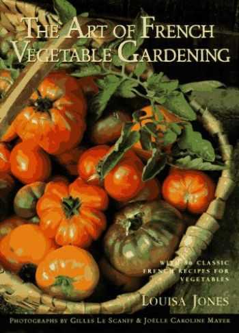 9781885183095-1885183097-The Art of French Vegetable Gardening