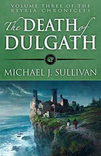 9781943363087-1943363080-The Death of Dulgath (The Riyria Chronicles) (Volume 3)