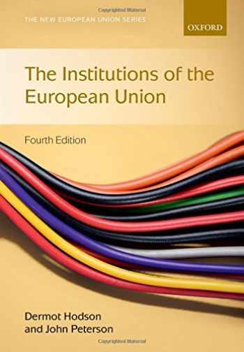 9780198737414-0198737416-Institutions of the European Union (New European Union Series)