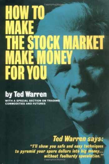 9781568493572-1568493576-How to Make the Stock Market Make Money for You