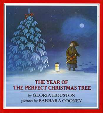 9780803702998-080370299X-The Year of the Perfect Christmas Tree: An Appalachian Story