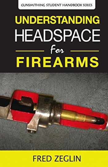 9780983159841-098315984X-Understanding Headspace (2) (Gunsmithing Student Handbook)