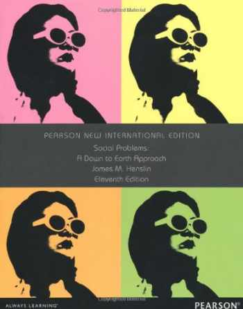 9781292039862-1292039868-Social Problems: Pearson New International Edition: A Down to Earth Approach