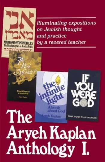 9780899068664-0899068669-Artscroll: Aryeh Kaplan Anthology Volume I by Rabbi Aryeh Kaplan