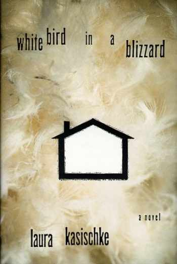 9780786863662-0786863668-White Bird in a Blizzard: A Novel