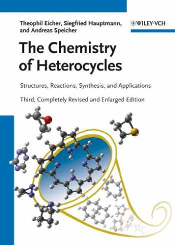 9783527327478-3527327479-The Chemistry of Heterocycles: Structures, Reactions, Synthesis, and Applications