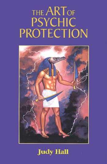 9781578630264-1578630266-The Art of Psychic Protection