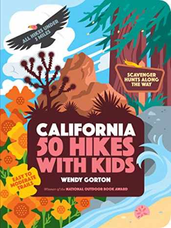 9781604698701-1604698705-50 Hikes with Kids California