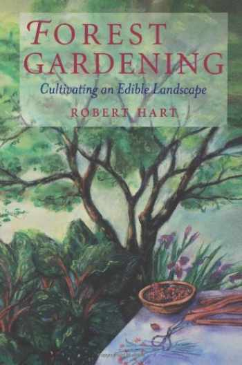9780930031848-0930031849-Forest Gardening: Cultivating an Edible Landscape, 2nd Edition