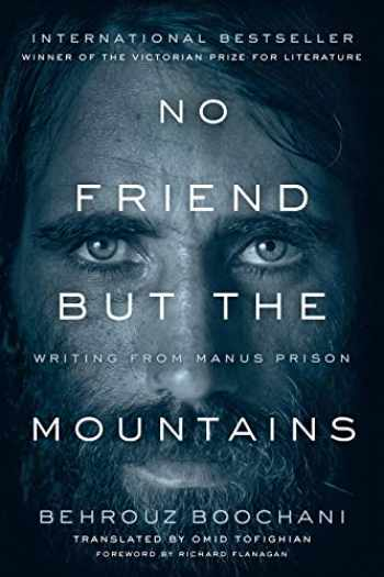 9781487006839-1487006837-No Friend But the Mountains: Writing from Manus Prison