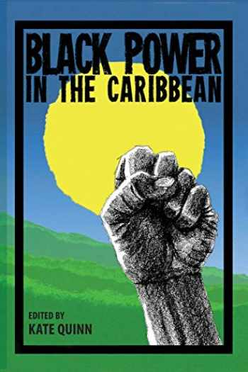 9780813061887-0813061881-Black Power in the Caribbean