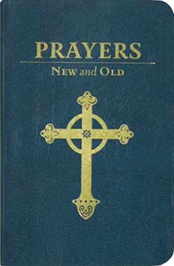 9780880283120-0880283122-Prayers New and Old (Imitation Leather Deluxe Gift Edition)