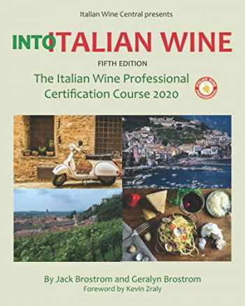9781654705145-1654705144-Into Italian Wine, Fifth Edition: The Italian Wine Professional Certification Course 2020