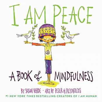 9781419731525-1419731521-I Am Peace: A Book of Mindfulness (I Am Books)