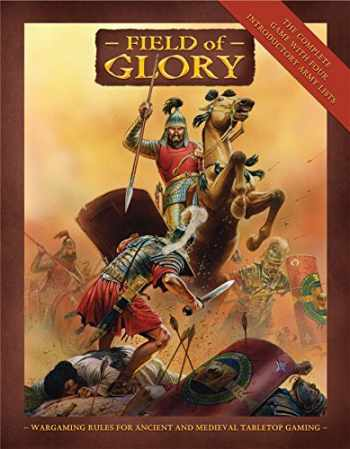 9781846033131-1846033136-Field of Glory: Ancient and Medieval Wargaming Rules