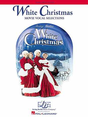 9780634025686-0634025686-White Christmas: Movie Vocal Selections