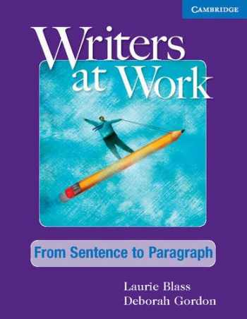 9781107457645-1107457645-Writers at Work From Sentence to Paragraph Student's Book and Writing Skills Interactive Pack