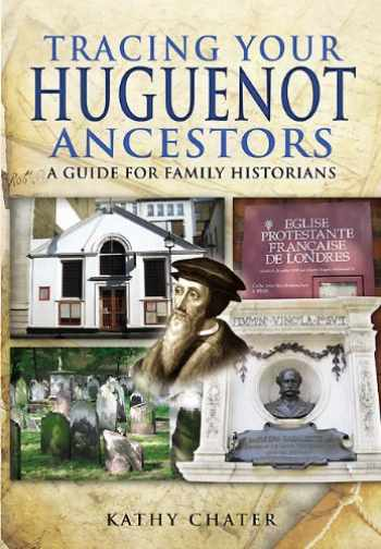 9781848846104-184884610X-Tracing Your Huguenot Ancestors: A Guide for Family Historians (Tracing your Ancestors)