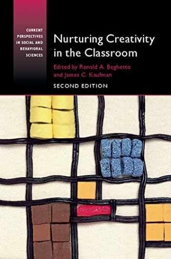 9781107501300-110750130X-Nurturing Creativity in the Classroom (Current Perspectives in Social and Behavioral Sciences)