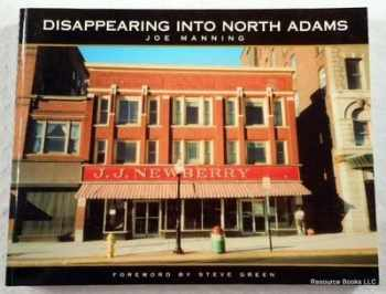 9780965868471-0965868478-Disappearing into North Adams