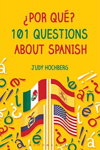 9781474227919-1474227910-¿Por qué? 101 Questions about Spanish