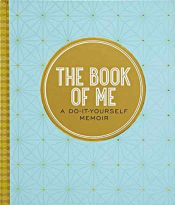 9781441322319-1441322310-The Book of Me, 2nd Edition (Autobiographical Journal)
