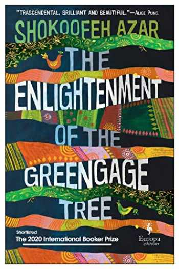 9781609455651-1609455657-The Enlightenment of the Greengage Tree