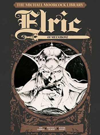 9781782762881-1782762884-The Michael Moorcock Library Vol.1: Elric of Melnibone