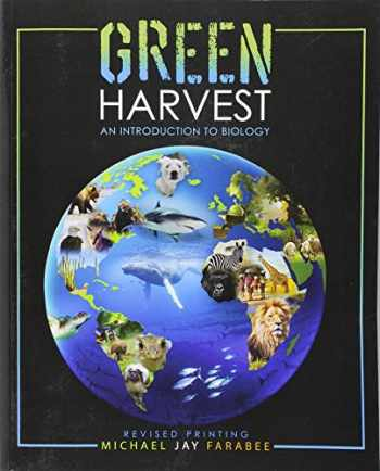 9781524903428-1524903426-Green Harvest: An Introduction to Biology