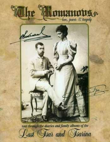 9780952164401-095216440X-The Romanovs: Love, Power & Tragedy
