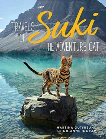 9781524855680-1524855685-Travels of Suki the Adventure Cat