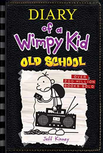 9781419741968-1419741969-Old School (Diary of a Wimpy Kid #10)