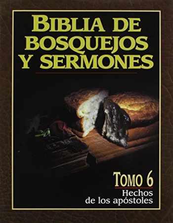 9780825410116-0825410118-Biblia de bosquejos y sermones: Hechos (Biblia de Bosquejos y Sermones N.T.) (Spanish Edition)