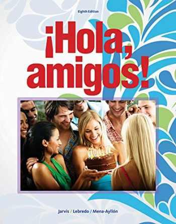 9781133952213-1133952216-Hola, amigos! (World Languages)